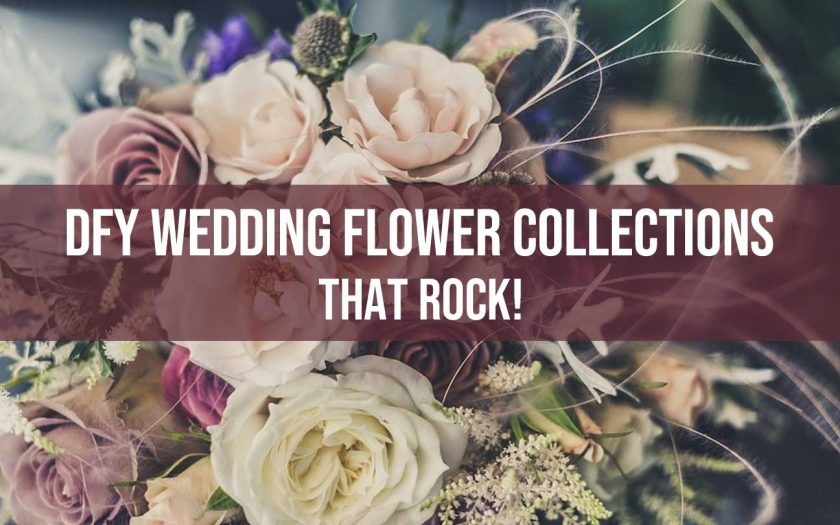 dfy wedding flower collections